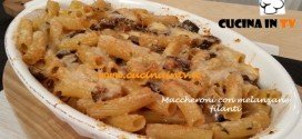 Maccheroni con melanzane filanti ricetta Cotto e Mangiato