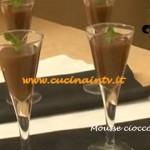 Mousse cioccolato e menta ricetta Tessa Gelisio da Cotto e Mangiato