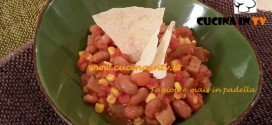 Fagioli e mais in padella ricetta Tessa Gelisio per Cotto e Mangiato
