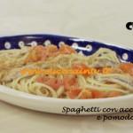 Spaghetti con Acciughe Fresche e Pomodorini ricetta di Benedetta Parodi da Molto Bene su Real Time