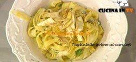 Tagliatelle golose ai carciofi ricetta Barzetti da La Prova del cuoco