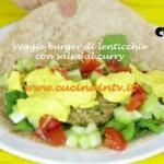 Hamburger vegano di lenticchie con salsa al curry ricetta Junk Good su Real Time