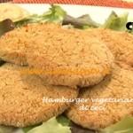 Hamburger vegetariano di ceci ricetta Tessa Gelisio per Cotto e Mangiato