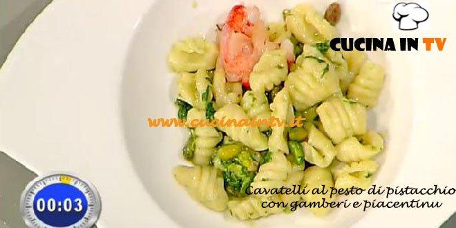 La Prova del Cuoco - Cavatelli al pesto di pistacchio con gamberi e piacentinu