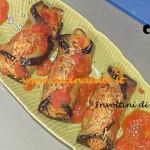 La Prova del Cuoco - Involtini di melanzane ricetta Moroni