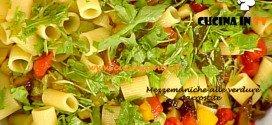 La Prova del Cuoco - Mezzemaniche alle verdure arrostite ricetta Barzetti