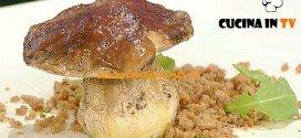 La Prova del Cuoco - Porcini ripieni con verdure e pollo ricetta Ribaldone