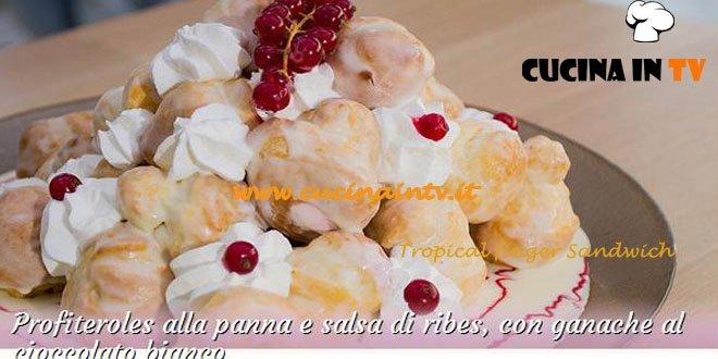Bake Off Italia: ricetta Profiteroles alla panna e salsa di ribes con ganache al cioccolato bianco di Roberta
