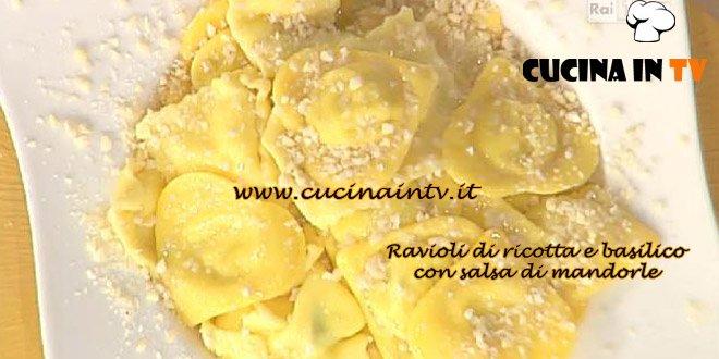 La Prova del Cuoco - Ravioli di ricotta e basilico con salsa di mandorle ricetta Spisni