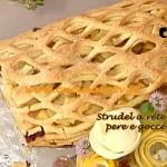 La Prova del Cuoco - Strudel a rete con uva mele pere e gocce di taleggio ricetta Barzetti