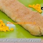 Bake Off Italia: ricetta Strudel esotico al mango datteri e cocco di Alice