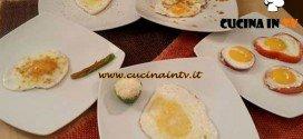 Cotto e Mangiato - Uova in mille modi ricetta Tessa Gelisio