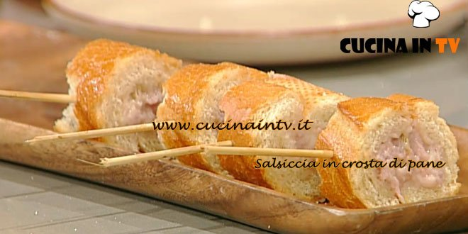 La Prova del Cuoco - Salsiccia in crosta di pane ricetta Moroni