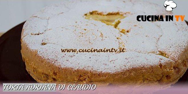 Ricetta Torta Di Mele Bake Off Italia.Torta Adriana Ricetta Claudio Da Bake Off Italia 2 Cucina In Tv