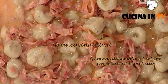 La Prova del Cuoco - Gnocchi di semola e tartufo con salsa al prosciutto ricetta Spisni