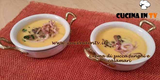 Cotto e mangiato - ricetta Crema di zucca funghi e calamari
