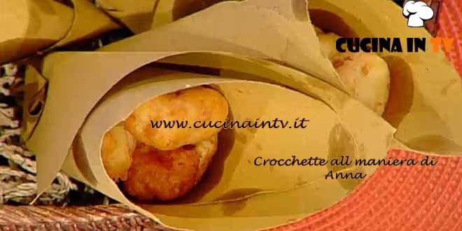 La Prova del Cuoco - Crocchette alla maniera di Anna ricetta Moroni