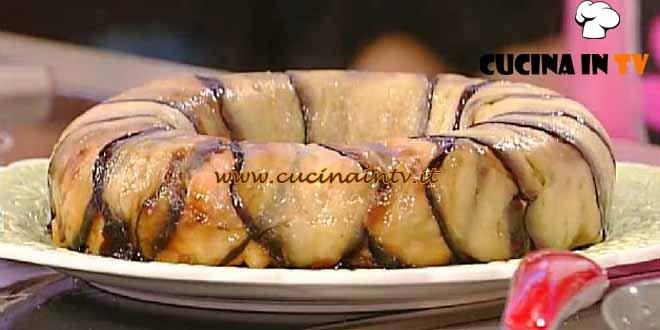 La Prova del Cuoco - Savarin di maccheroncini e melanzane ricetta Calò
