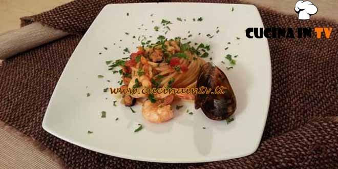 Cotto e mangiato - Spaghetti ai frutti di mare ricetta Tessa Gelisio