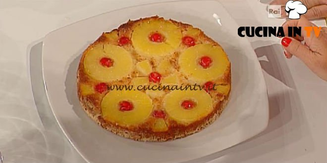 La Prova del Cuoco - Torta di ananas rovesciata ricetta Moroni