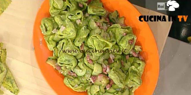 La Prova del Cuoco - Tortelloni verdi prosciutto e zucchine ricetta Spisni