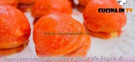 Bake Off Italia 3 - ricetta Sospiri con crema al basilico e glassa alle fragole di Patrizia
