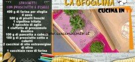 La Prova del Cuoco - Strichetti con prosciutto e piselli ricetta Alessandra Spisni