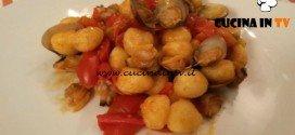 Cotto e mangiato - Gnocchetti vongole e pomodorini ricetta Tessa Gelisio