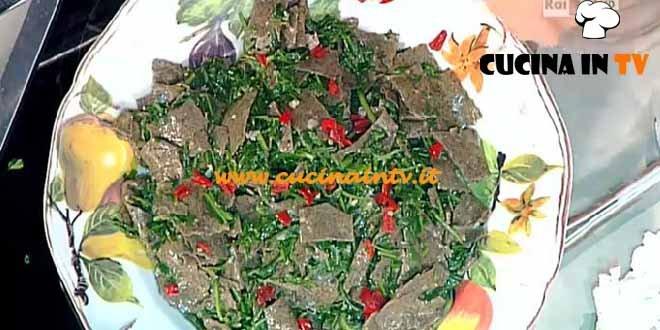 La Prova del Cuoco - Maltagliati cicoria pancetta e pecorino ricetta Natalia Cattelani