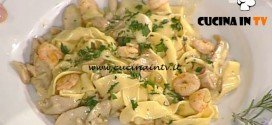 La Prova del Cuoco - ricetta Pappardelle con porcini gamberi e rosmarino