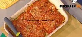 La Prova del Cuoco - Parmigiana di alici ricetta Anna Moroni
