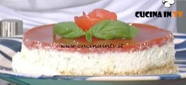 La Prova del Cuoco - Cheesecake di bufala con gelée di pomodoro ricetta Daniele Persegani