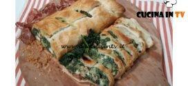 Cotto e mangiato - Strudel spinaci e patate ricetta Tessa Gelisio
