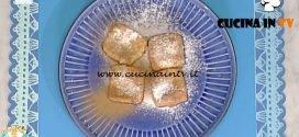La Prova del Cuoco - ricetta Latte fritto alla cannella