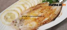 Cotto e mangiato - Sogliola al limone ricetta Tessa Gelisio