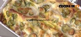 La Prova del Cuoco - Lasagne di zucchine ricetta Alessandra Spisni