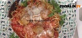 La Prova del Cuoco - Spaghetti and meatballs ricetta Luisanna Messeri