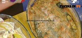 La Prova del Cuoco - Parmigiana di zucchine bianca ricetta Anna Moroni