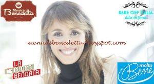 Tutte le ricette scritte preparate da Benedetta Parodi nel corso delle sue trasmissioni tipo La Cuoca Bendata, Pronto e postato e I menù di Benedetta