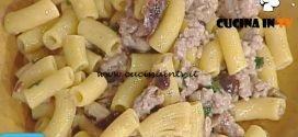 La Prova del Cuoco - Rigatoni con salsiccia e funghi pioppini ricetta Renato Salvatori