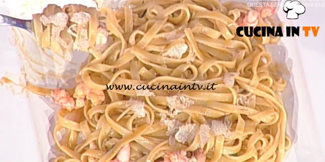 La Prova del Cuoco - Fettuccine gamberi e tartufo nero ricetta Gianfranco Pascucci