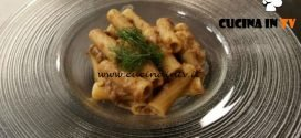 Cotto e mangiato - Tortiglioni al sugo di lenticchie e erbe ricetta Tessa Gelisio