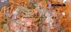 La Prova del Cuoco - Papillon con carciofi e salsiccia ricetta Alessandra Spisni