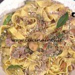La Prova del Cuoco - Pappardelle con petto d'anatra cipolle e fichi secchi ricetta Luisanna Messeri