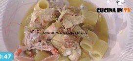 La Prova del Cuoco - Mezze maniche rigate con carciofi scampi e ricotta fresca ricetta Natale Giunta
