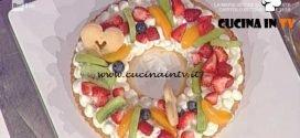 La Prova del Cuoco - Crostata alla frutta ricetta Natalia Cattelani