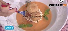 La Prova del Cuoco - Gazpacho con bocconcini di mozzarella fritti ricetta Gian Piero Fava