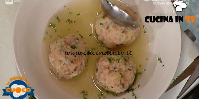 La Prova del Cuoco - ricetta Canederli in brodo di Luca Pappagallo