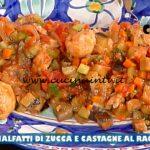 La Prova del Cuoco - ricetta Malfatti di zucca e castagne al ragù di verdure di Diego Bongiovanni