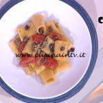 Detto Fatto - ricetta Paccheri pomodori e olive di Rosanna Lambertucci